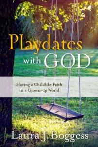 Playdates with God